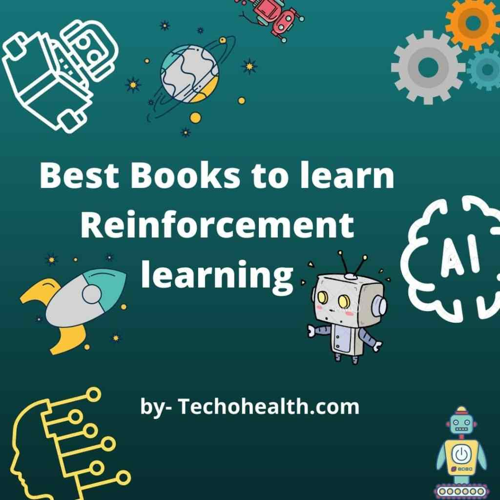 Best Books to learn Reinforcement learning for beginners to Professional