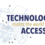 """Line drawing of wheelchair with the words """"Technology makes the world Accessible"""""""