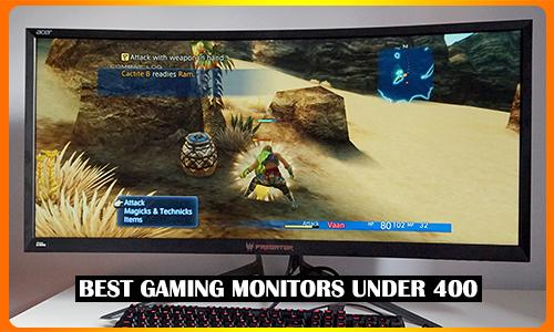 Best Gaming Monitors Under 400