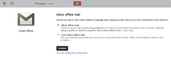 "Gmail is one of the most popular and free email service that is being used by a majority of internet users. There's a lot of effort behind the scene that keeps Gmail's services online. But in spite of that, once in a while there are a few outages which render Gmail unavailable in some part of the world. Most of the time Google's response time has been pretty fast and the services get restored in time with minimum downtime.  But in spite of all the infrastructure that goes into keeping Gmail online, the chances of an future outage cannot be ruled out. So just in case Gmail suffers through a downtime in the future, here's an alternate method of accessing your Gmail account using Google Chrome. Additionally you can also use this method to access Gmail when you don't have internet access.  Gmail Offline is an app for Google Chrome that enables Google Chrome to store your emails offline on your computer and make it available to you whenever you can't access an internet connection. When installed the app will allow you to read, search and respond to your emails. One your computer has access to the internet, the app will automatically synchronize your emails and the queued actions.  Here's how you can access gmail offline on Google chrome  How to Access and Use Gmail Offline in Google Chrome  Step 1: Install the Gmail Offline app on Google chrome. Once installed you will be able to access the app from a list of chrome apps that opens up in a new tab. install Gmail offline How to Access and Use Gmail Offline in Google Chrome     Step 2: Click on the Gmail offline app icon to open it. gmail offline apps How to Access and Use Gmail Offline in Google Chrome  Step 3: On the first run you would be asked whether you want to allow mail offline. Select Allow offline mail and click on continue to proceed further. allow mail offline chrome gmail offline How to Access and Use Gmail Offline in Google Chrome  Step 4: Now you will be able to access Gmail offline. Although Gmail will only store around 10,000 emails offline, it will take a while for the app to sync all the emails. gmail offline How to Access and Use Gmail Offline in Google Chrome  To change the time period from which emails are downloaded on your computer, click on the Cog icon and select a value from the Download mail from the past dropdown option. That's it and now you will be able to access your Gmail account even if you don't have an active internet connection or in case Gmail is down.  select duration from which email will be downloaded How to Access and Use Gmail Offline in Google Chrome  The next time you want to access Gmail offline. You can type in "" Chrome://apps "" in the search bar to access the chrome apps menu and then select the Gmail offline app to access your emails offline.  chrome apps How to Access and Use Gmail Offline in Google Chrome"