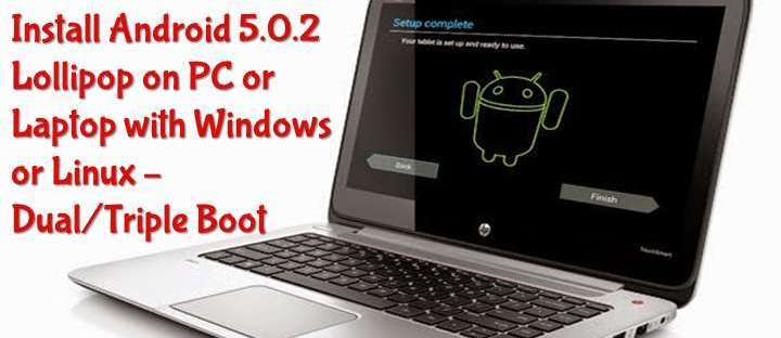 install Android 5.0.2 Lollipop on PC with Androidx86 Installer