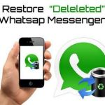 recover deleted whatsapp messages in android and ios