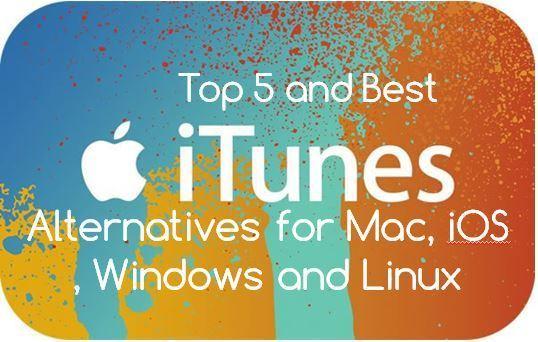 5 Best iTunes Altenative 2015