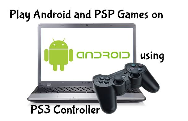 Picture of Playing Android and PSP Games on Laptop or PC with PS3 Controller