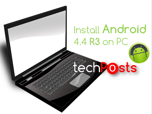 Install Android 4.4-R3 Update on PC or Laptop