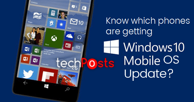 Microsoft Finally Releases Windows 10 Mobile -Techposts