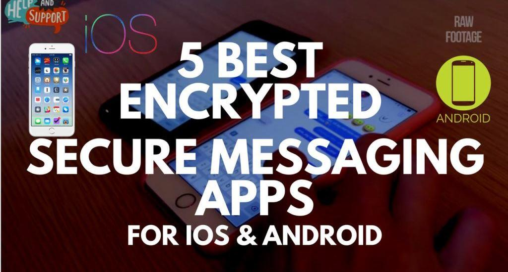 5 Best Encrypted and Secure Messaging Apps