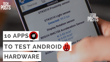 10 Apps to Test Android Hardware for free
