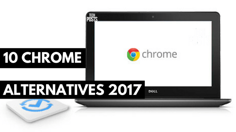 10 Google Chrome alternatives 2017