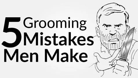 5 Grooming Mistakes Men Make