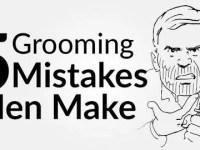 5 Grooming Mistakes Men Make