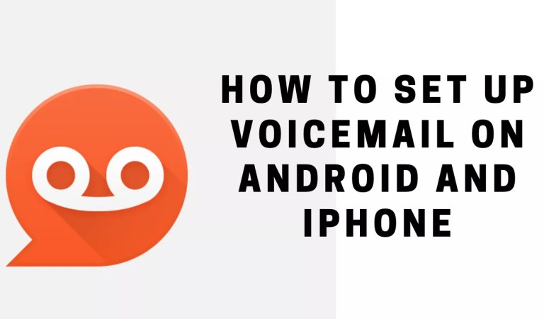 How To Set Up Voicemail On Android and iPhone