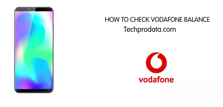 HOW TO CHECK VODAFONE BALANCE