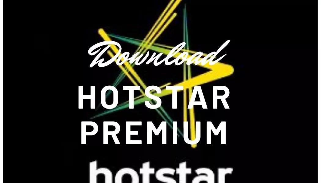 Download Hotstar Premium