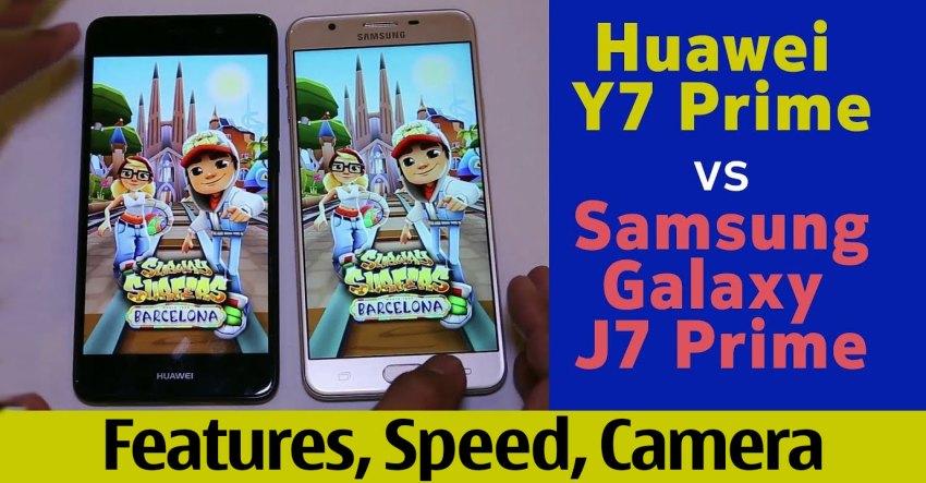 Huawei Y7 Prime vs Galaxy J7 Prime