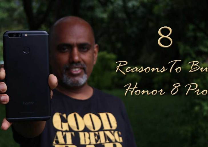8 Reasons Why You Should Buy Honor 8 Pro