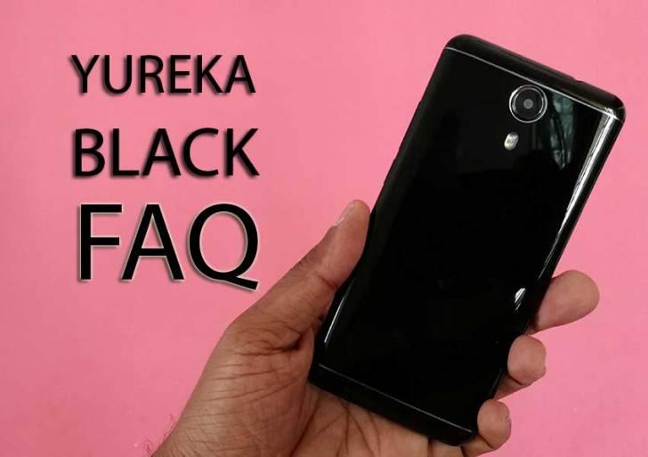 Yu Yureka Black FAQ : Everything You Need To Know