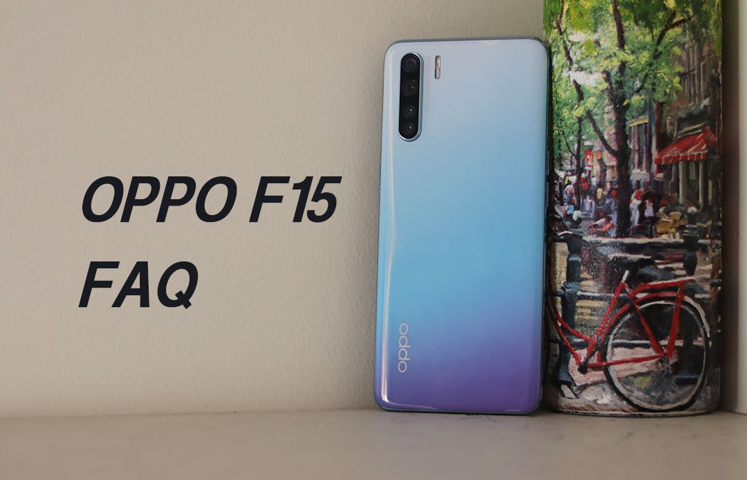 Oppo F15 FAQ