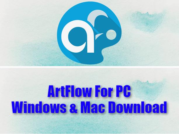 ArtFlow For PC Windows & Mac Download