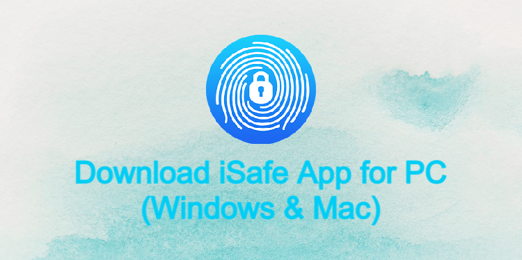 iSafe App for PC