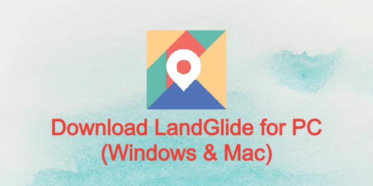 LandGlide for PC
