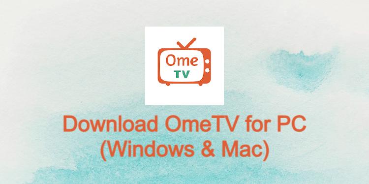 omeTV for PC