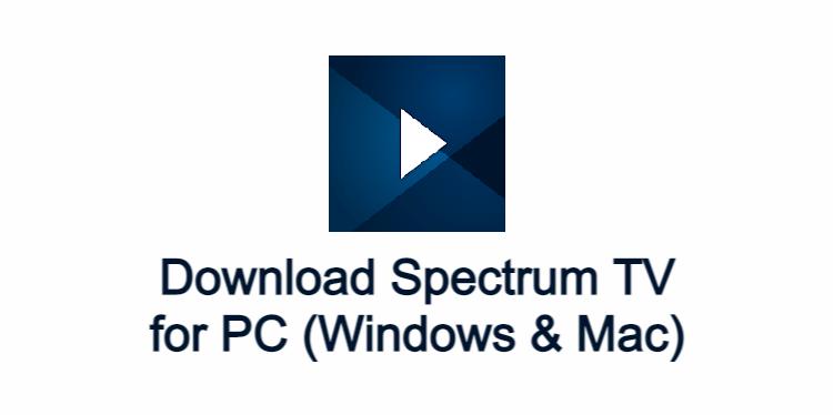Spectrum TV for PC