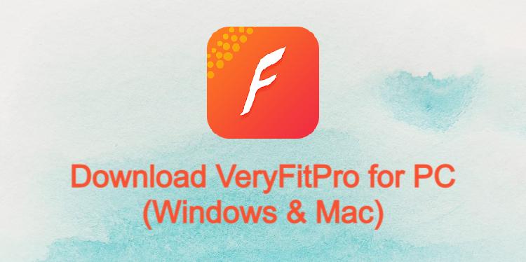 VeryFitPro for PC