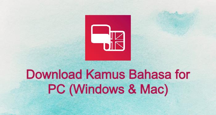 Kamus Bahasa for PC