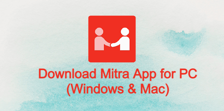 Mitra App for PC