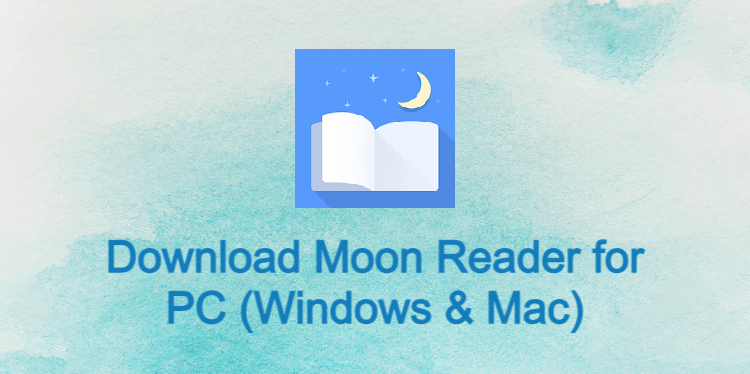 Moon Reader for PC