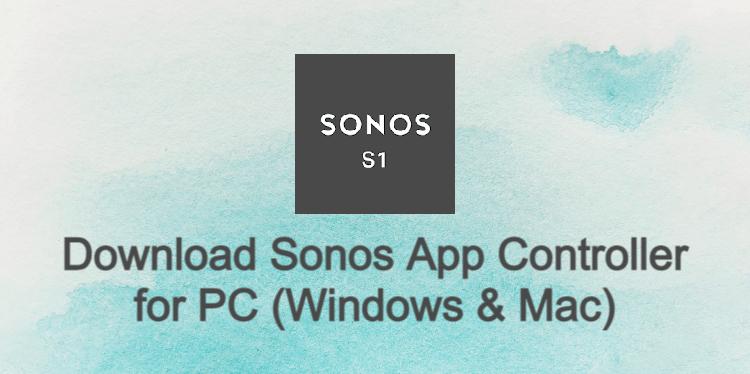 Sonos App Controller for PC