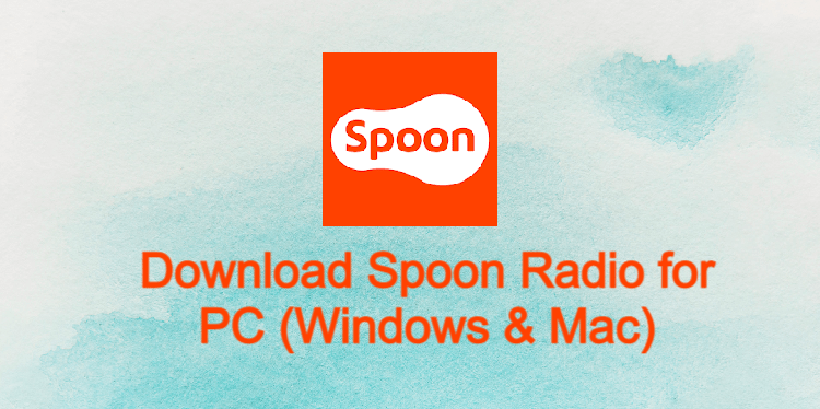 Spoon Radio for PC