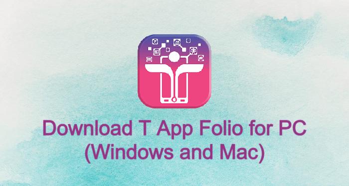 T App Folio for PC