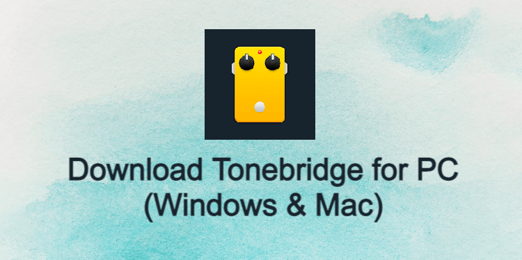 Tonebridge for PC
