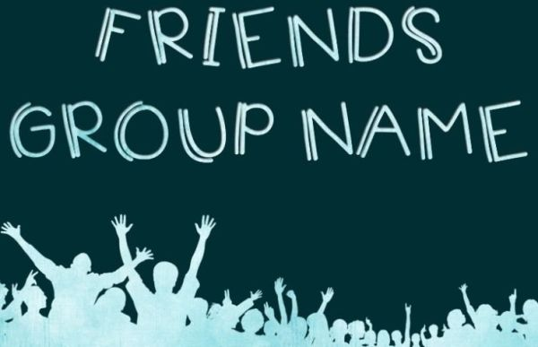 Furnny Group Chat Names list for friends