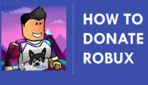 how to donae robux on roblox