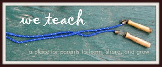 We Teach- A Wonderful Resource for Parents!
