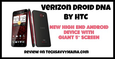 Droid DNA by HTC Review TechSavvyMama.com