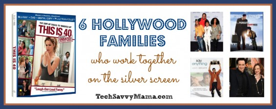 6 Hollywood Families That Act Together TechSavvyMama.com