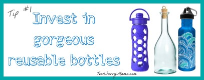 Reusable Water Bottles TechSavvyMama.com