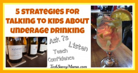 Talking about underage drinking TechSavvyMama.com