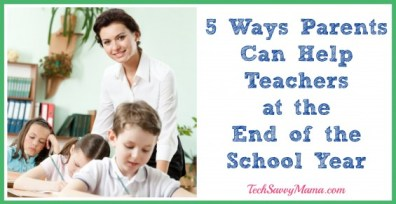 5 Ways Parents Can Help Teachers at the End of the School Year