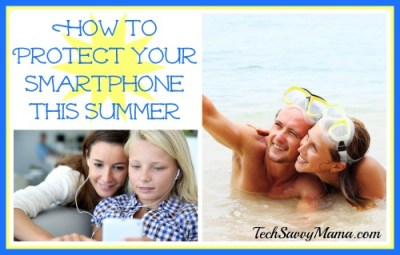 Protecting Your Smartphone This Summer