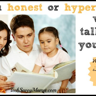 Hyper Honest or Just Honest? How Do You #TalkEarly With Your Kids?