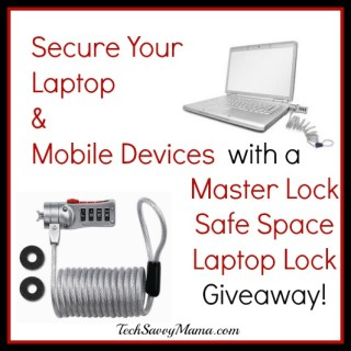 Secure Your Laptop & Mobile Devices with Master Lock Safe Space Laptop Lock {sponsored giveaway}
