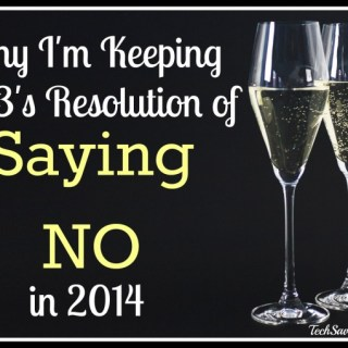 Resolving to Continue Saying No in 2014 {sponsored}