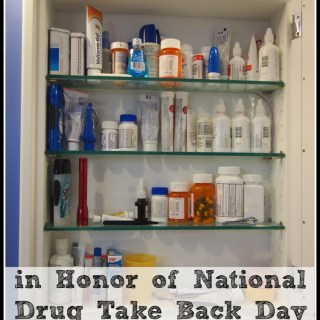 Spring Clean Your Medicine Cabinets in Honor of National Drug Take Back Day This Saturday, April 26