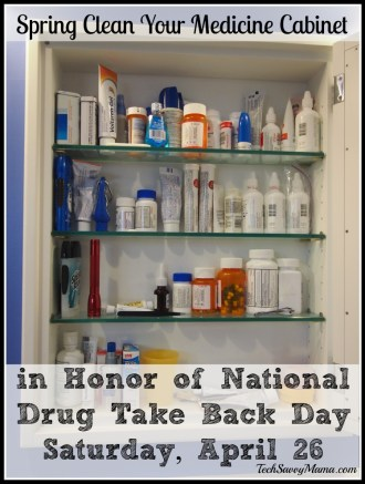 Spring Clean Your Medicine Cabinet in Honor of National Drug Take Back Day Saturday, April 26