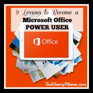 9 Lessons to Become a Microsoft Office Power User